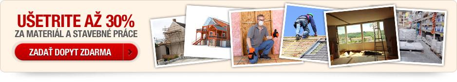 Ušetrite za materiál a stavebné práce